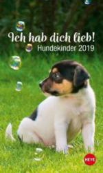 Ich hab dich lieb! Hundekinder 2019