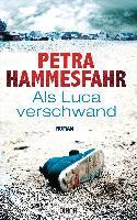 Als Luca verschwand - Petra Hammesfahr