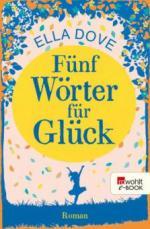 Fünf Wörter für Glück - Ella Dove