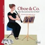 Oboe & Co. Oder: Was macht das Horn im Wald?, m. Audio-CD