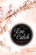 Eve & Caleb 02 - In der gelobten Stadt