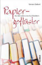 Papiergeflüster - Aus dem Leben einer Buchhändlerin