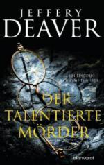 Der talentierte Mörder - Jeffery Deaver