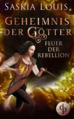 Feuer der Rebellion (Fantasy, Liebe, Abenteuer)