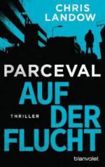 Parceval - Auf der Flucht