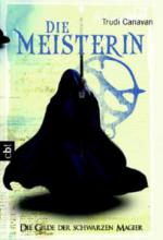 Die Gilde der Schwarzen Magier 03 - Die Meisterin