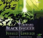 Black Dagger, Dunkles Erwachen, 4 Audio-CDs