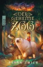 Der geheime Zoo. Bd.1