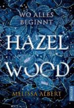 Hazel Wood - Melissa Albert