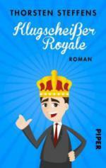Klugscheißer Royale - Thorsten Steffens