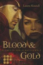 Elemente der Schattenwelt 1: Blood & Gold