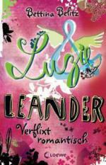 Luzie & Leander 08. Verflixt romantisch