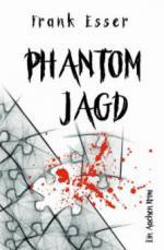 Phantomjagd - Ein Aachen Krimi (Hansens 3. Fall)