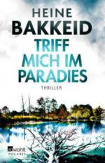 Triff mich im Paradies - Heine Bakkeid