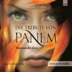 Die Tribute von Panem: Flammender Zorn (6 CDs)