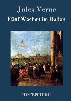 Fünf Wochen im Ballon