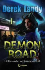 Demon Road - Höllennacht in Desolation Hill - Derek Landy