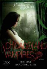 Chicagoland Vampires - Für eine Handvoll Bisse