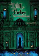 Lilith Parker 03: Und das Blutstein-Amulett
