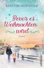 Bevor es Weihnachten wird - Kerstin Hohlfeld