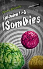 Die ISombies: Episoden 1-3