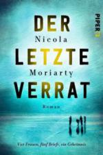 Der letzte Verrat - Nicola Moriarty