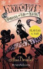 Flavia de Luce 4 - Vorhang auf für eine Leiche
