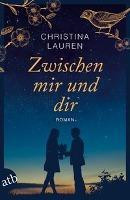 Zwischen mir und dir - Christina Lauren