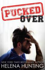 Pucked Over (The PUCKED Series, #3) - Helena Hunting