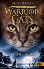 Warrior Cats Staffel 4/02. Zeichen der Sterne. Fernes Echo