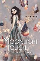 Chroniken der Dämmerung, Band 1: Moonlight Touch - Jennifer Alice Jager