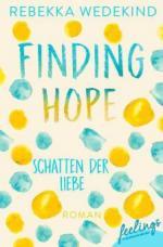 Finding Hope - Schatten der Liebe