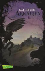 Arkadien 03: Arkadien fällt