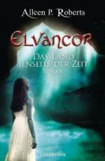 Elvancor, Das Land jenseits der Zeit