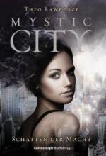 Mystic City 3: Schatten der Macht