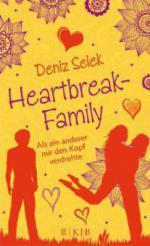 Heartbreak-Family - Als ein anderer mir den Kopf verdrehte