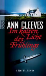 Im kalten Licht des Frühlings - Ann Cleeves