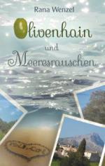 Olivenhain und Meeresrauschen