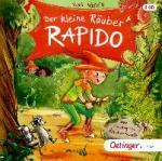 Der kleine Räuber Rapido - Der riesengroße Räuberrabatz, 2 Audio-CD