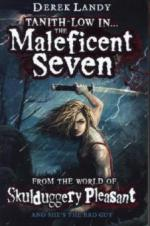 Tanith Low in ... The Maleficent Seven