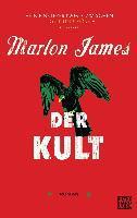 Der Kult - Marlon James