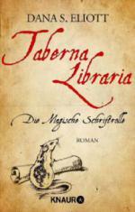 Taberna Libraria - Die Magische Schriftrolle - Dana S. Eliott