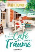 Das kleine Café der großen Träume - Sandie Docker