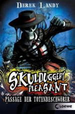 Skulduggery Pleasant 6 - Passage der Totenbeschwörer
