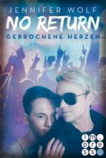 No Return 3: Gebrochene Herzen