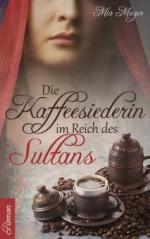 Die Kaffeesiederin im Reich des Sultans