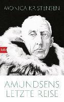 Amundsens letzte Reise - Monica Kristensen