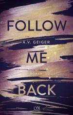 Follow Me Back - A. V. Geiger