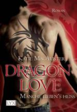 Dragon Love - Manche lieben's heiß