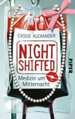 Nightshifted, Medizin um Mitternacht